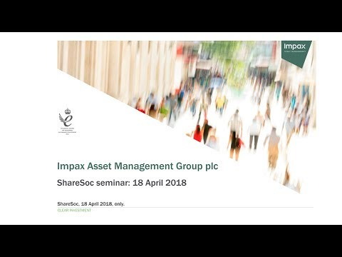 Impax Asset Management Group (IPX) ShareSoc presentation April 2018