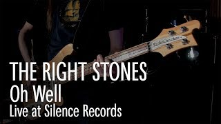 THE RIGHT STONES - Oh Well  (FLEETWOOD MAC Cover) live at S.R.C.