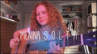 Baixar Menina solta - Giulia Be   (cover) Clara Merg