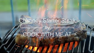 Chimney Starter Steak - Afterburner Grilling Method - COOK WITH ME.AT