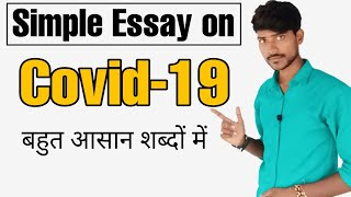 Essay on Covid 19 | In very simple and easy words
