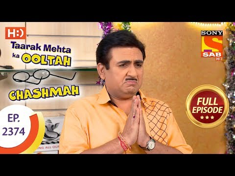 Taarak Mehta Ka Ooltah Chashmah – Ep 2374 – Full Episode – 4th January, 2018