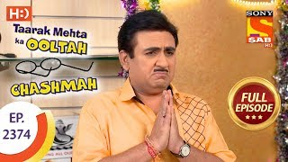 Taarak Mehta Ka Ooltah Chashmah - Ep 2374 - Full Episode - 4th January, 2018