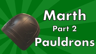 Marth Cosplay Tutorial: Part 2 Pauldrons