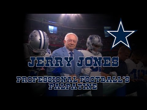 Jerry Jones: Professional Football's Palpatine