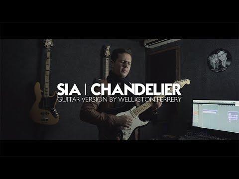 Sia - Chandelier (Guitar Version by Welligton Ferrery)