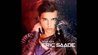Eric Saade - Explosive Love - FULL SONG HD (from Saade Vol. 2 album) (AUDIO)