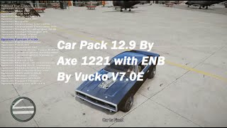 Car Pack 12.9 By Axe1221 with ENB By Vucko 7.0E Gta 4 PC [TEST] HD