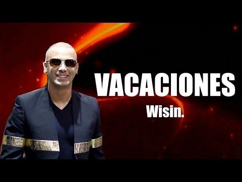 VACACIONES - Wisin