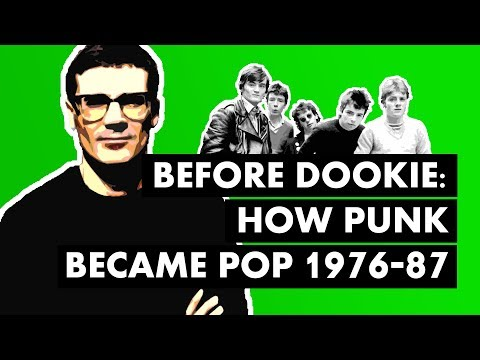 Before Dookie 1: How Punk Became Pop (1976-87)