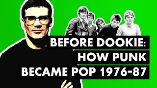Before Dookie: How Punk Became Pop (1976-1987)