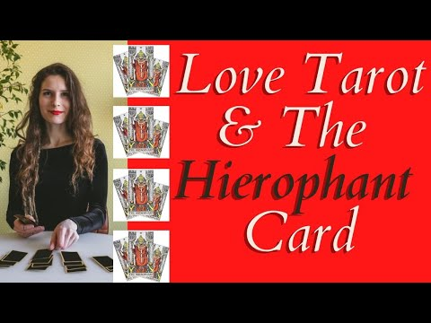 Love Tarot and The Hierophant Card ❤ The Wise Teacher To Find A Sense Of Purpose In Our Lives