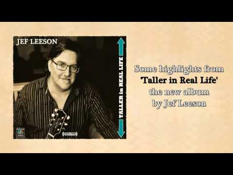 Jef Leeson - Taller in Real Life album preview mix