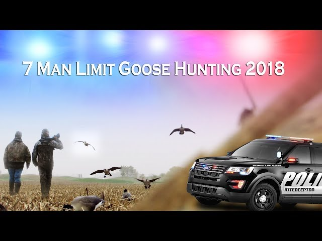 COPS CALLED ON US! - 7 Man Goose Limit