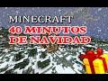 Minecraft: 40 Minutos de Navidad | Mini Pelicula