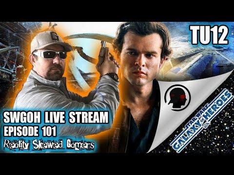 SWGOH Live Stream Episode 101: TU12 | Star Wars: Galaxy of Heroes #swgoh