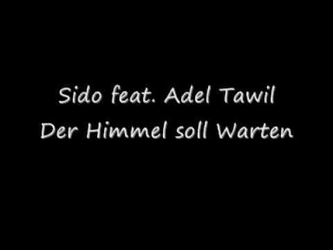 Sido feat. Adel Tawil - Der Himmel soll Warten