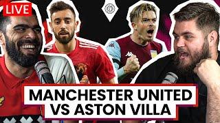 Manchester United 2-1 Aston Villa | LIVE Stream Watchalong