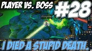 Player Vs. Boss | Episode 28 [I DIED TO SOMETHING STUPID! Runescape 3 Gameplay Walkthrough