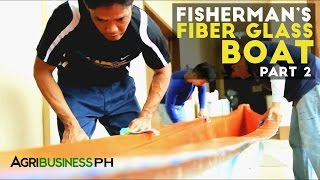 How to construct the unsinkable fiberglass boat : Bangkang Pinoy Part 2