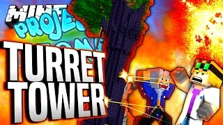 Minecraft - TURRET TOWER - Project Ozone #143