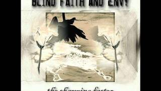 Blind Faith And Envy - Slightest Wave
