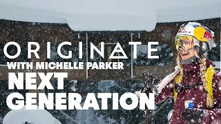 Next Generation | Originate with Michelle Parker, Episode 3