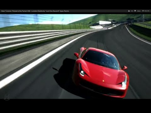 "Gran Turismo Tribute to the Ferrari 458 - London Elektricity ""Just One Second"" Apex Remix"