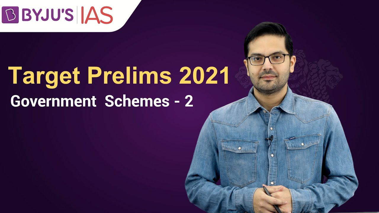 Download Free Crash Course: Target Prelims 2021   Government Schemes based Current Affairs: 2