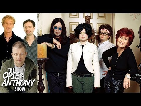 Opie & Anthony - Trashing The Osbournes