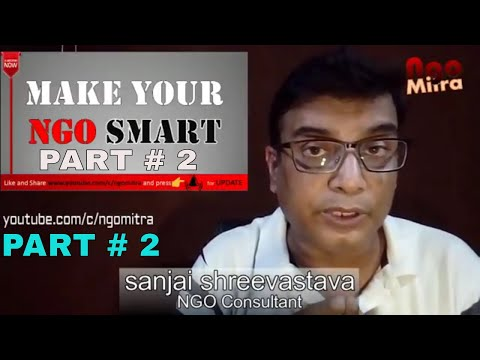 PART II** स्मार्ट NGO# बनायें | SMART NGO for easy Achievements of Object |