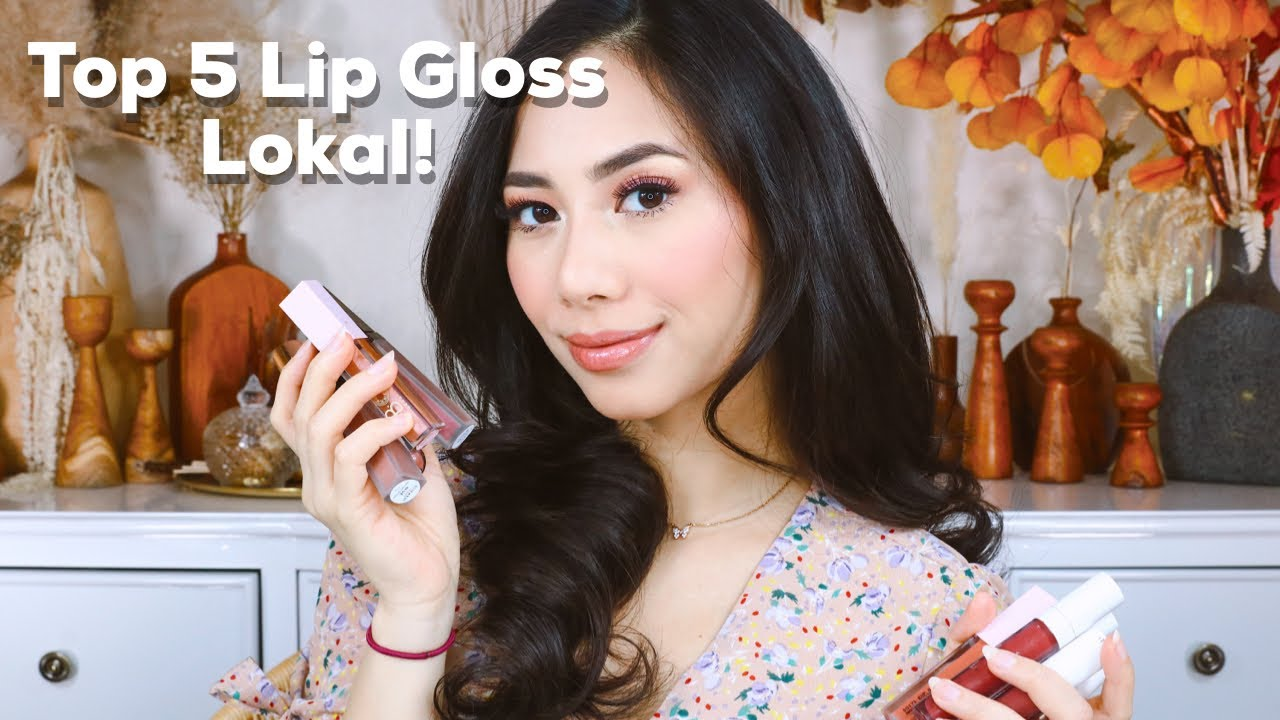 TOP 5 LIP GLOSS BRAND LOKAL (Review & Swatches) - Abel Cantika