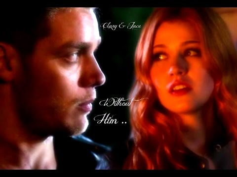 Clary & Jace ~ Without Him