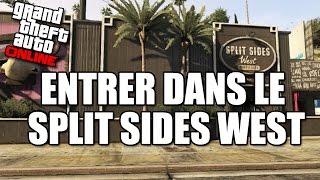 """ENTRER DANS LE """"SPLIT SIDES WEST"""" GTA ONLINE"""