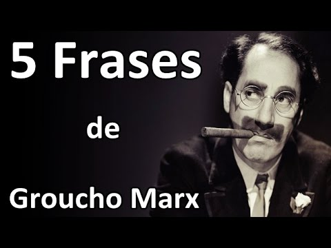 5 Frases De Groucho Marx Youtube