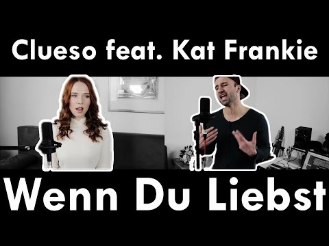 "Clueso - Wenn Du Liebst feat. Kat Frankie aus dem Album ""Neuanfang"" Neue Single - Cover"
