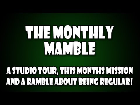 The Monthly Mamble!