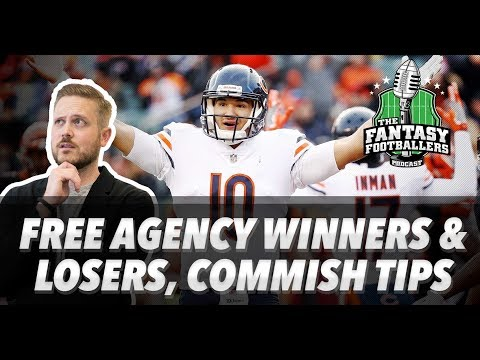 Fantasy Football 2018 - Free Agency Winners & Losers, Commish Tips - Ep. #535