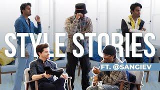 Style Stories ft. Sangiev | Best Dressed Men Online | Men's Fashion