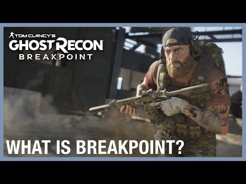 Tom Clancy's Ghost Recon Breakpoint: What is Breakpoint? Gameplay Trailer | Ubisoft [NA]