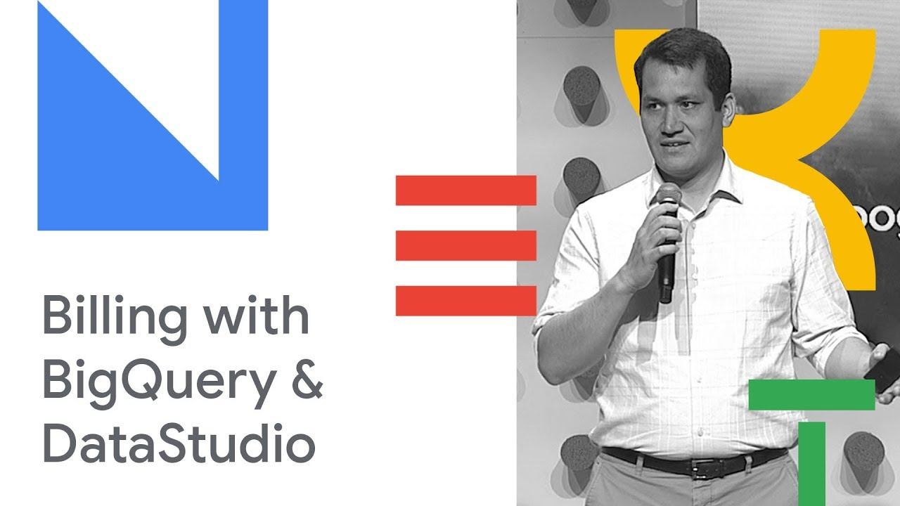 Diving into Your Billing Data with BigQuery and DataStudio (Cloud Next '18)