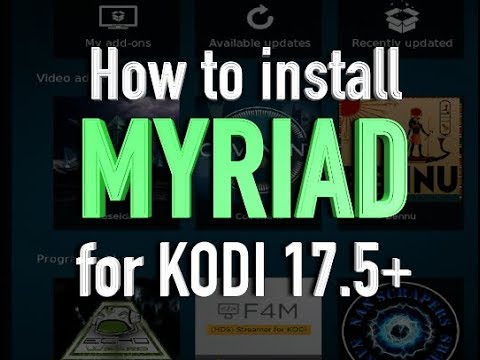 How to install MYRIAD Add-on for KODI 17.6+ (100% WORKING)