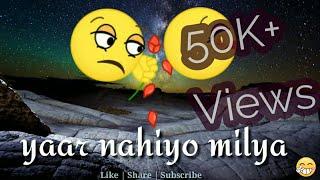 Yaarr ni milyaa new song |hardy sandhu | new punjabi sad song whatsapp status|whatsapp 30 sec video