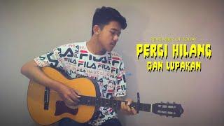 Remember of Today - Pergi Hilang Dan Lupakan (Nyud Guitar Cover)