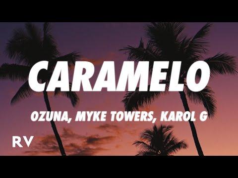 Ozuna x KAROL G x Myke Towers – Caramelo Remix (Letra)