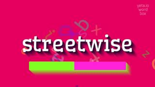 "How to say ""streetwise""! (High Quality Voices)"