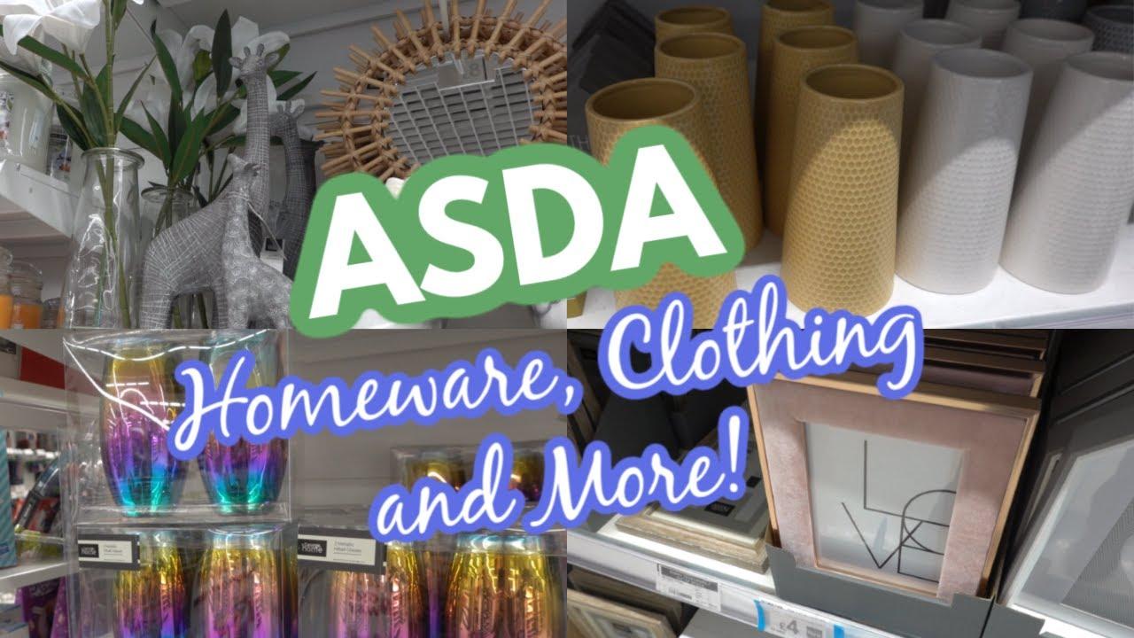 NEW ASDA HOMEWARE CLOTHING AND MORE!