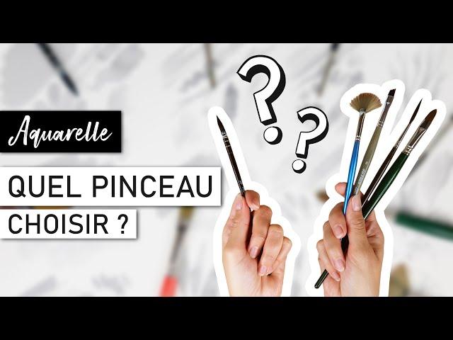 MATERIEL AQUARELLE - Quel pinceau choisir ?