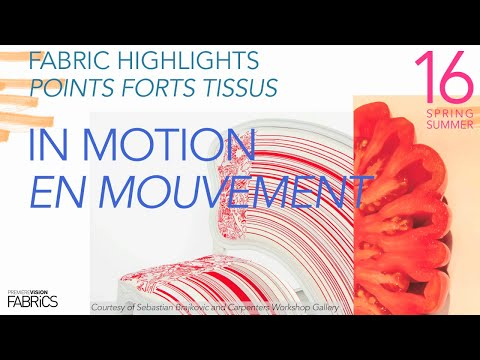 FASHION / SS16 / Fabric Highlights: in motion