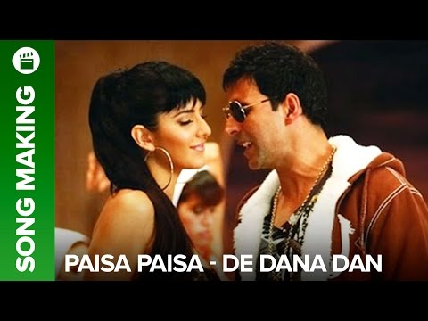 Making of song Paisa - De Dana Dan